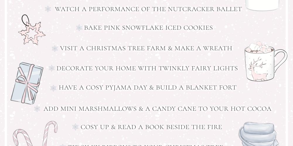 Winter To Do List: Girly Festive Ideas